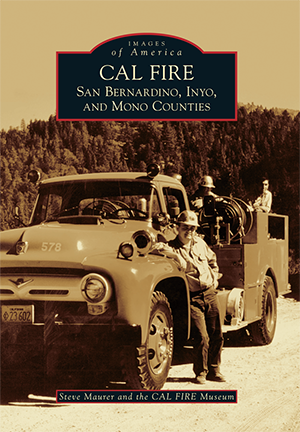 CAL FIRE: San Bernardino, Inyo, and Mono Counties