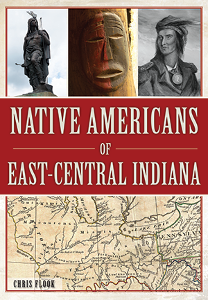 Native Americans of East Central Indiana