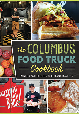 The columbus food truck cookbook by renee casteel cook tiffany the columbus food truck cookbook forumfinder Image collections