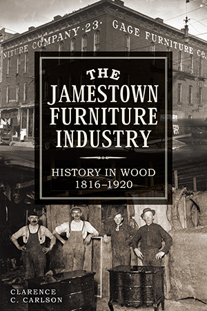 Gentil The Jamestown Furniture Industry: History In Wood, 1816 1920