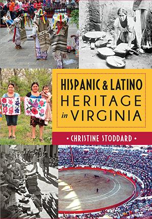 Hispanic and Latino Heritage in Virginia