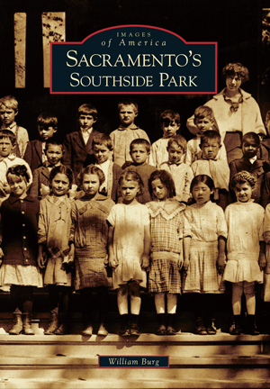 Sacramento's Southside Park by William Burg | Arcadia