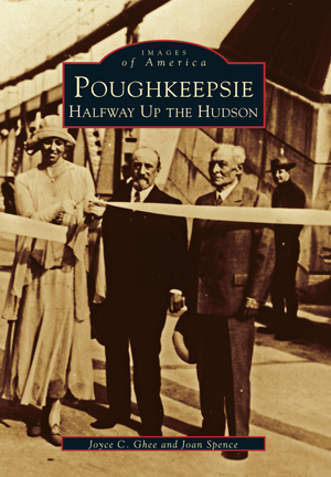 Poughkeepsie: Halfway Up the Hudson (Images of America)