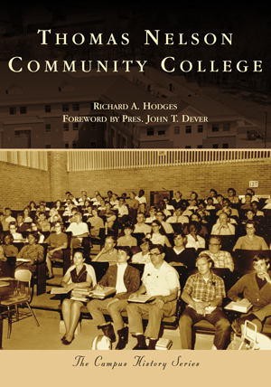 Thomas Nelson Community College by Richard A  Hodges